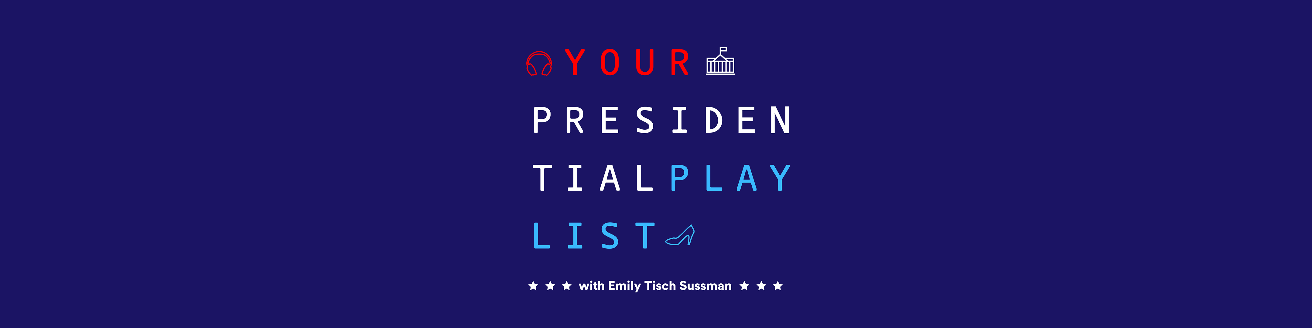 your-presidential-playlist-cover-image-wide-2